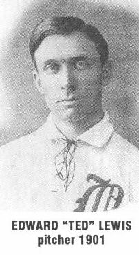Edward 'Ted' Lewis, pitcher 1901